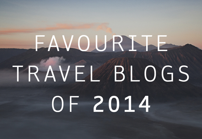 favourite travel blogs of 2014